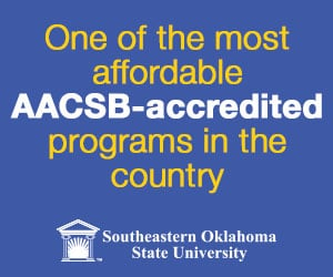 The Southeastern Oklahoma MBA program is one of the most affordable AACSB-accredited programs in the country